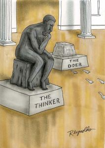 The Doer and the thinker